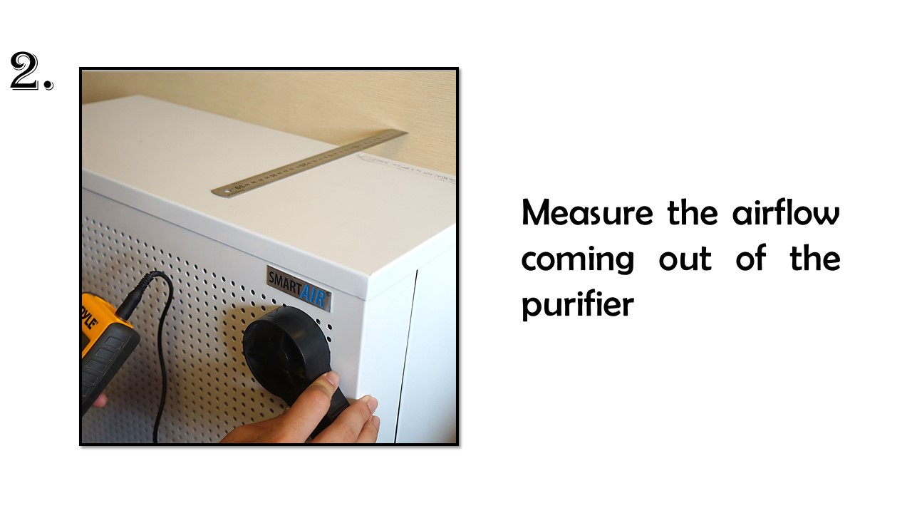 measure the airflow coming out of the purifier