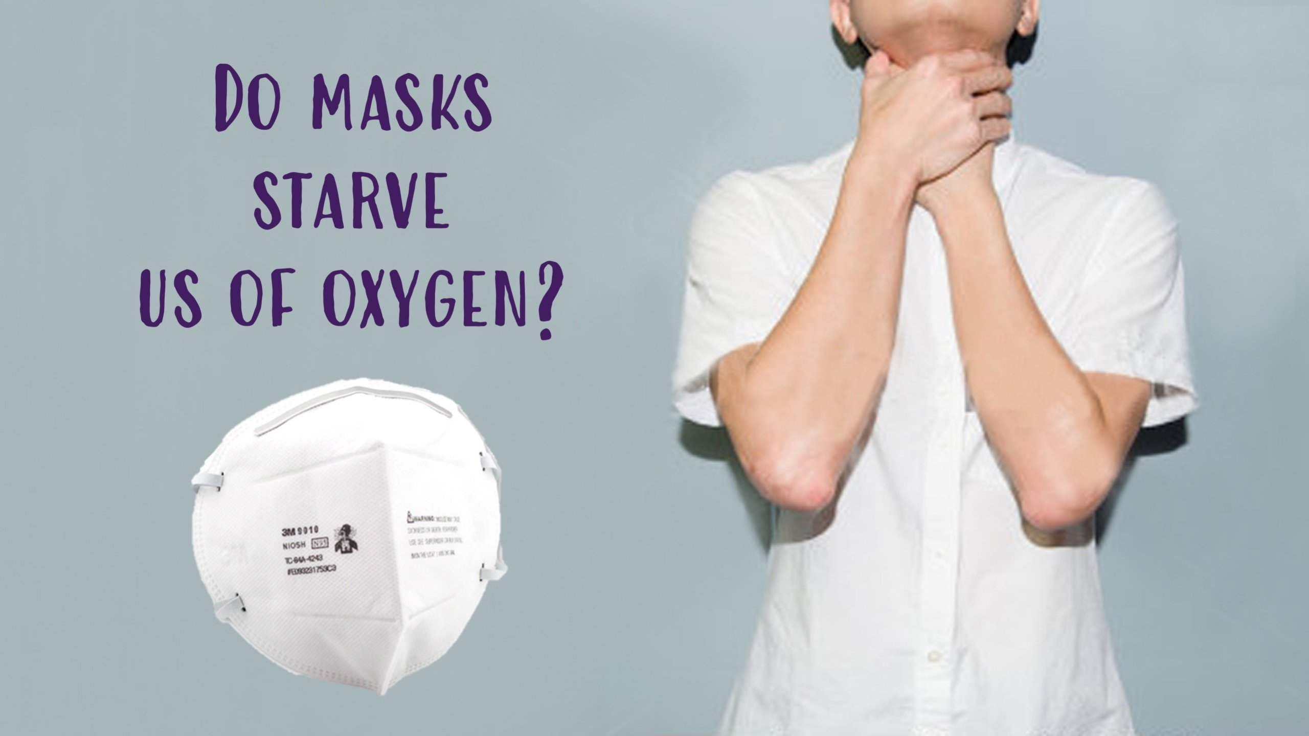 Do N95 Masks limit us breathing of Oxygen Cover