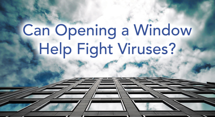 Can open window fight protect from COVID-19 coronavirus transmission