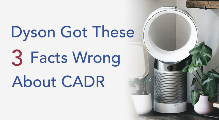 Dyson air purifier CADR got these facts wrong - review