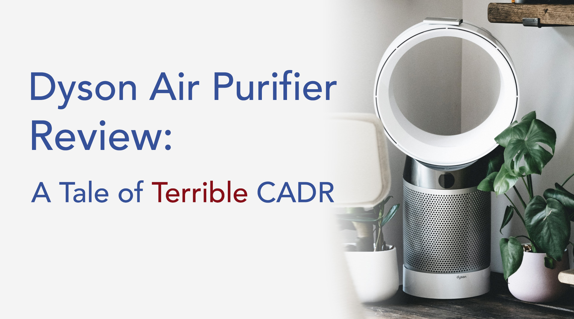 Dyson Pure Cool air Purifier Tower CADR Review