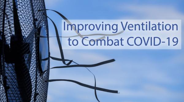 improve indoor ventilation air purifier combat covid 19 coronavirus